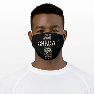 I Can Do All Things Through Christ Bible Verse Adult Cloth Face Mask