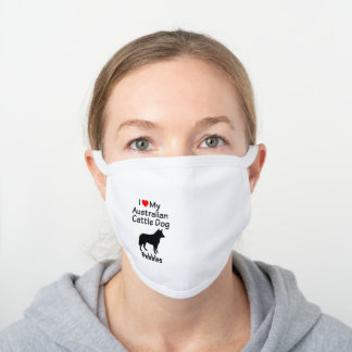 I Love My Australian Cattle Dog Silhouette White Cotton Face Mask