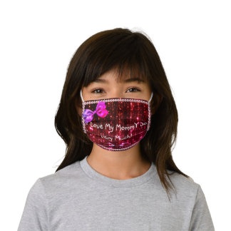 I Love My Mommy So very Much Kids' Cloth Face Mask