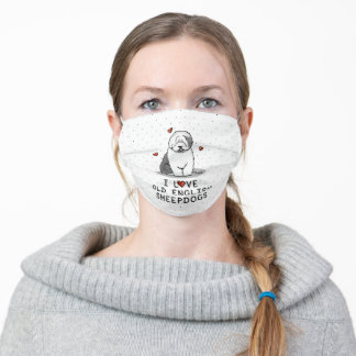 I Love Old English Sheepdogs (Gray 1) Cute OES Adult Cloth Face Mask