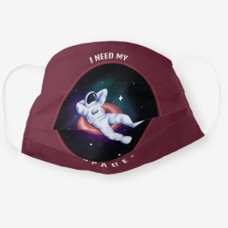 I Need My Space Cool Cute Funny Space Lovers Cloth Face Mask