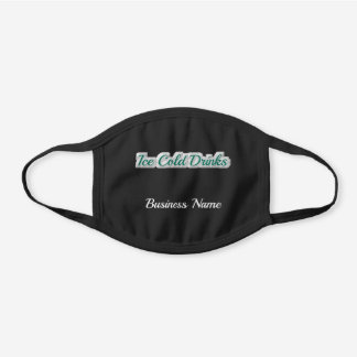 """Ice Cold Drinks"" Business Restaurant Store Black Cotton Face Mask"