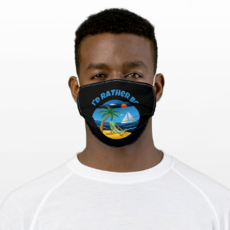I'd Rather Be Sailboat At The Beach Adult Cloth Face Mask