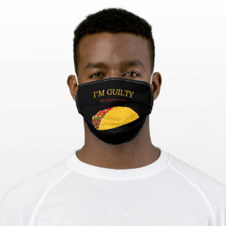 I'm Guilty Tacos #Eat #Sleep #Repeat Adult Cloth Face Mask