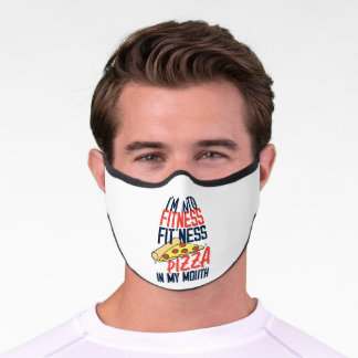 Im Into Fitness Pizza In My Mouth Funny Workout Premium Face Mask