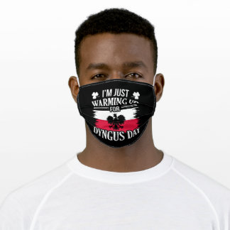 I'm just warming up for dygnus day adult cloth face mask