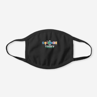 In Science We Trust Funny Scientist Black Cotton Face Mask
