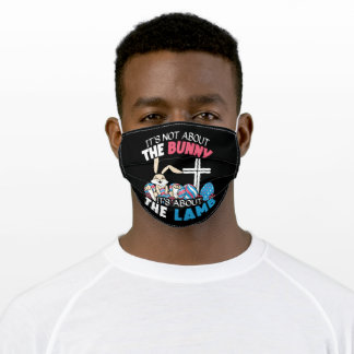 It's Not About The Bunny It's About The Lamb Adult Cloth Face Mask