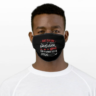 Jesus Love | This Teacher Runs On Laughter Love Adult Cloth Face Mask