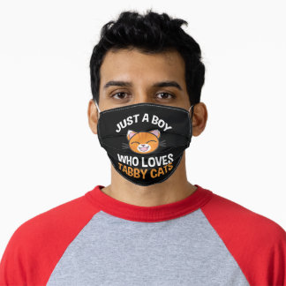 Just A Boy Who Loves Tabby Cats Adult Cloth Face Mask