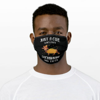 just a girl who loves dachshund and tacos adult cloth face mask