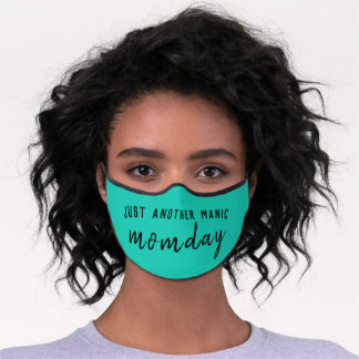 Just Another Manic Momday | Super Mom Trendy Green Premium Face Mask