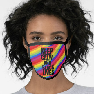 Keep Calm And Black Lives- RAINBOW FLAG Face Mask