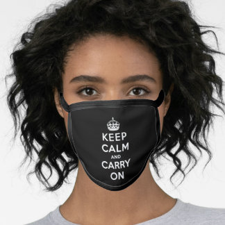 Keep Calm and Carry On (Black Design) Face Mask