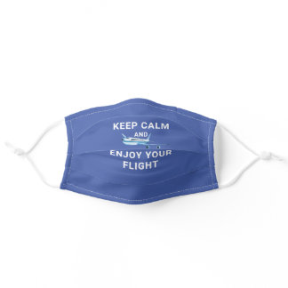 KEEP CALM and ENJOY YOUR FLIGHT Editable Blue Adult Cloth Face Mask