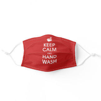 Keep Calm And Hand Wash On - Class Red Sign Adult Cloth Face Mask