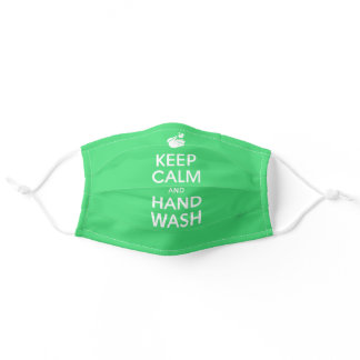 Keep Calm And Hand Wash On - Washing Calming Green Adult Cloth Face Mask