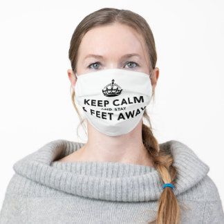 Keep Calm And Stay 6 Feet Away Adult Cloth Face Mask