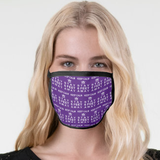 KEEP CALM AND STAY SIX FEET AWAY Editable Purple Face Mask