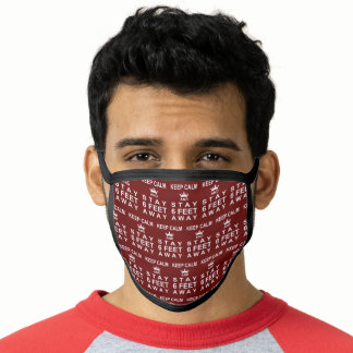 KEEP CALM AND STAY SIX FEET AWAY Editable Red Face Mask