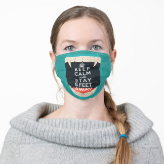 KEEP CALM and STAY SIX FEET AWAY Social Distance Adult Cloth Face Mask