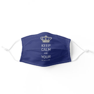 Keep Calm and Your Text Royal Crown Blue Adult Cloth Face Mask
