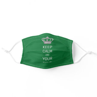 Keep Calm and Your Text Royal Crown Green Adult Cloth Face Mask
