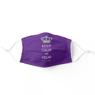 Keep Calm and Your Text Royal Crown Purple Adult Cloth Face Mask