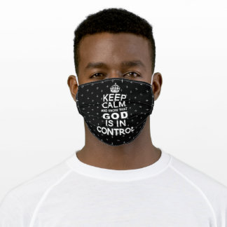 Keep Calm God is in Control - black white Adult Cloth Face Mask