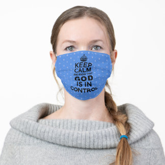 Keep Calm God is in Control - blue and black Adult Cloth Face Mask