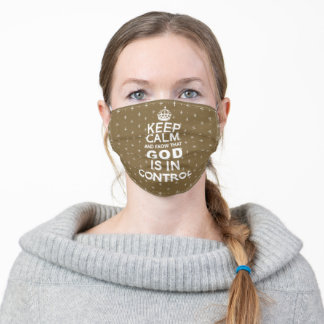 Keep Calm God is in Control - brown white Adult Cloth Face Mask