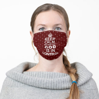 Keep Calm God is in Control - burgundy white Adult Cloth Face Mask