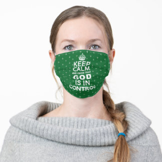 Keep Calm God is in Control - green white Adult Cloth Face Mask