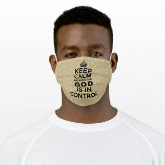 Keep Calm God is in Control - khaki beige black Adult Cloth Face Mask