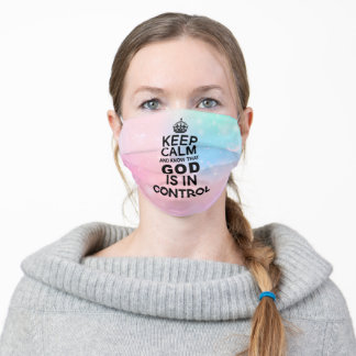Keep Calm God is in Control pastel multicolor Adult Cloth Face Mask