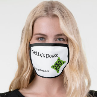 Kelly's Posse ExpectMiracles Face Mask