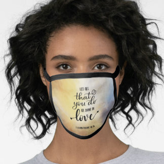 Let all you do be done in Love, Bible Christian Face Mask