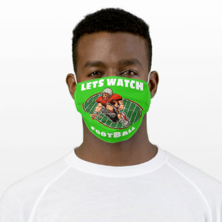 Let's Watch FootBall at Home Face Mask