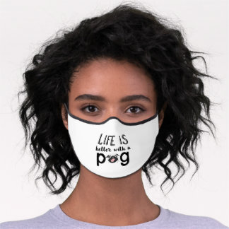 Life is Better With A Pug Funny Cute Dog Lover Premium Face Mask