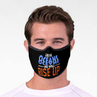 Like The Ocean We Will Rise Up Climate Change Premium Face Mask