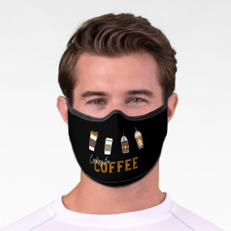 Looking for Delicious Coffee Drink Premium Face Mask