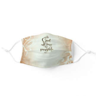 Matthew 19:26 With God All Things are Possible Adult Cloth Face Mask