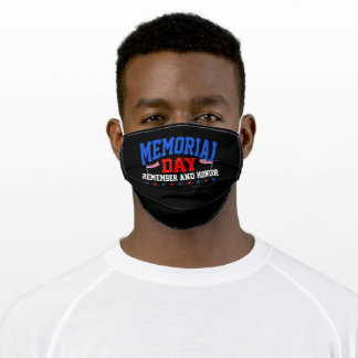 Memorial Day Remember and Honor Patriotic Adult Cloth Face Mask