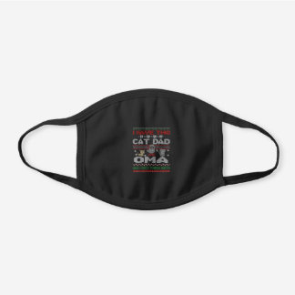 Mens I Have Two Titles Oma And Cat Dad M Black Cotton Face Mask