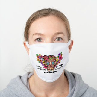 Mexican Sugar Skull and Flowers Personalized White Cotton Face Mask