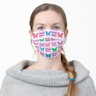 MIRACLE HAPPEN, BELIEVE IN MIRACLES, SPREAD HOPE ADULT CLOTH FACE MASK