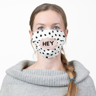 Modern Black Dots & Bubble Chat Pink With Hey Adult Cloth Face Mask