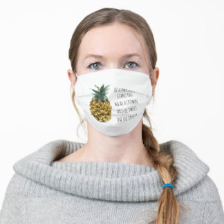 Modern Watercolor Pineapple & Positive Funny Quote Adult Cloth Face Mask