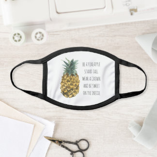 Modern Watercolor Pineapple & Positive Funny Quote Face Mask