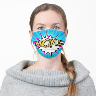 Mom! Comic Book, Pop Art Poster Adult Cloth Face Mask